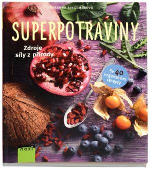 Superpotraviny Zdroje síly z přírody