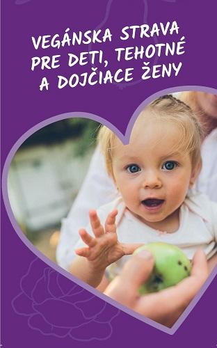 Vegánska strava pre deti, tehotné a dojčiace ženy